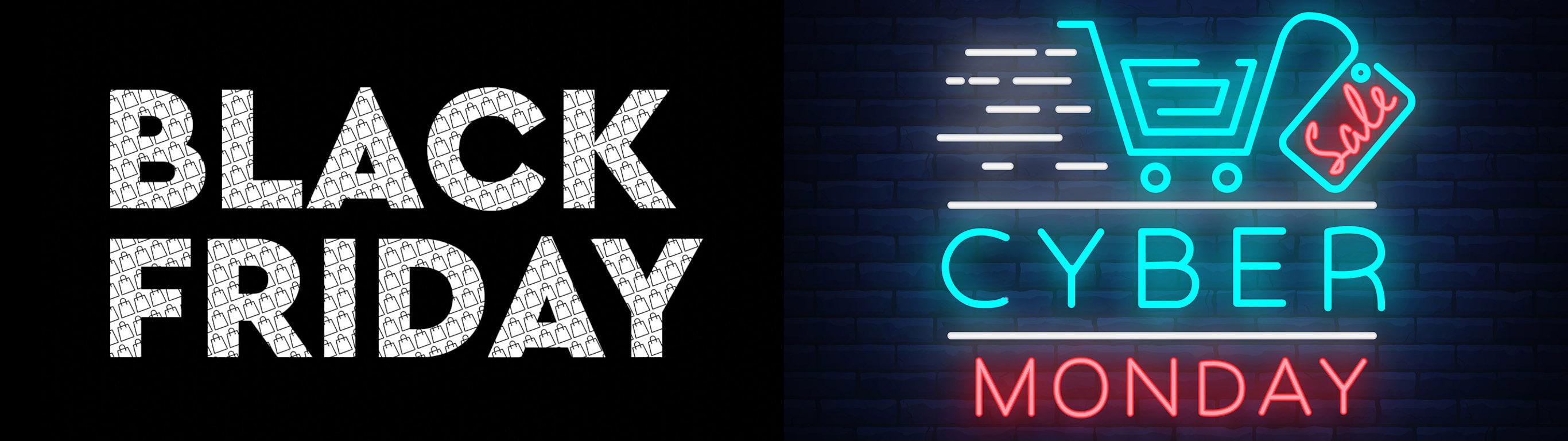 Black Friday | Cyber Monday