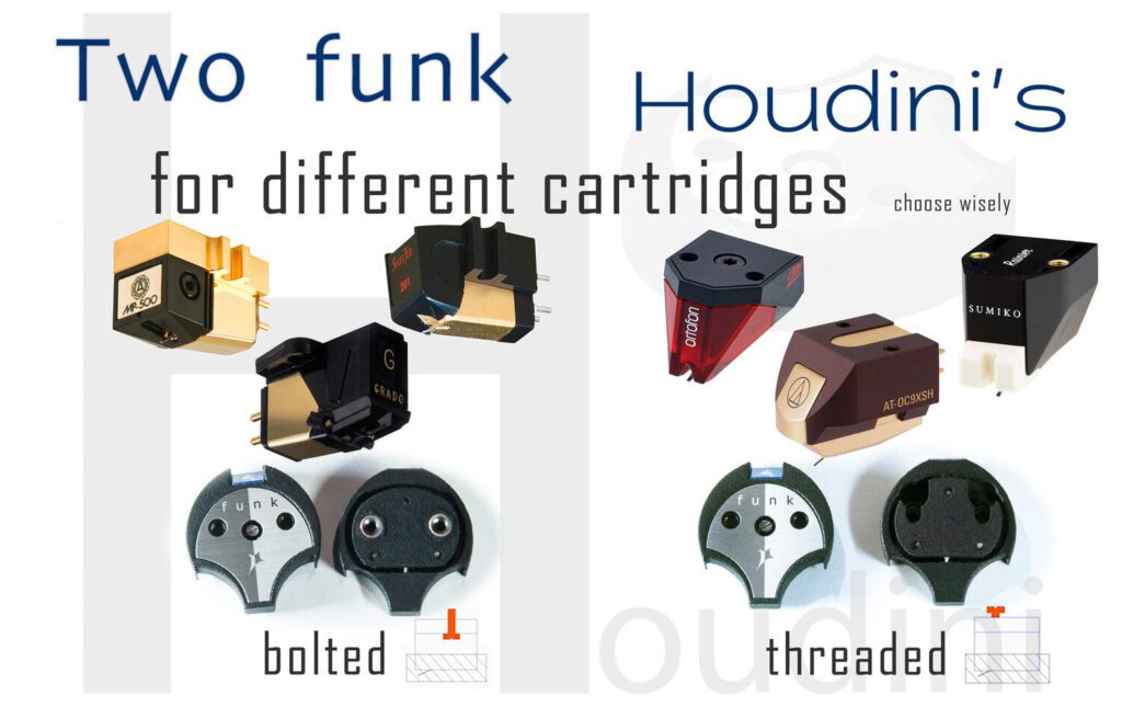 The Funk Firm Houdini Bolted and Threaded versions